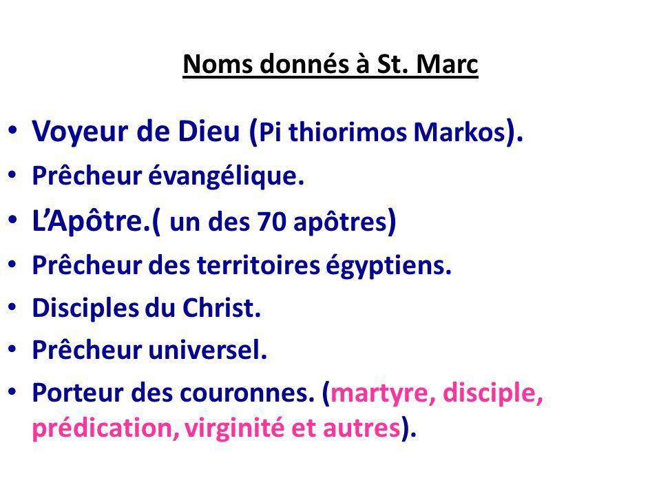 Voyeur de Dieu (Pi thiorimos Markos). L'Apôtre.( un des 70 apôtres)