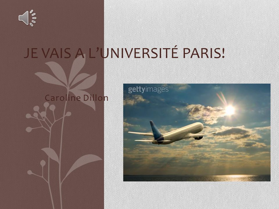 Je vais a l'Université Paris!