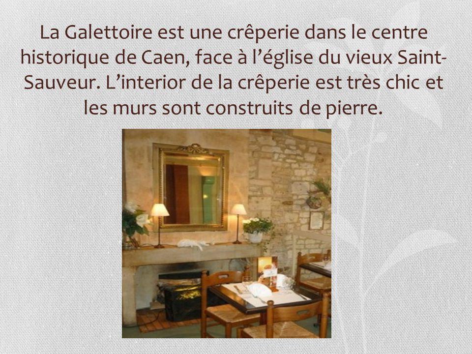 La Galettoire est une crêperie dans le centre historique de Caen, face à l'église du vieux Saint- Sauveur.