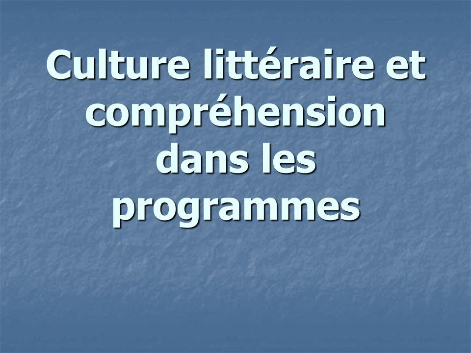 Culture littéraire et compréhension dans les programmes