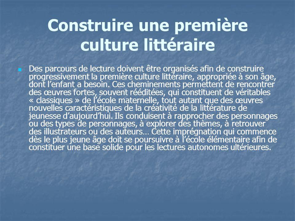 Construire une première culture littéraire