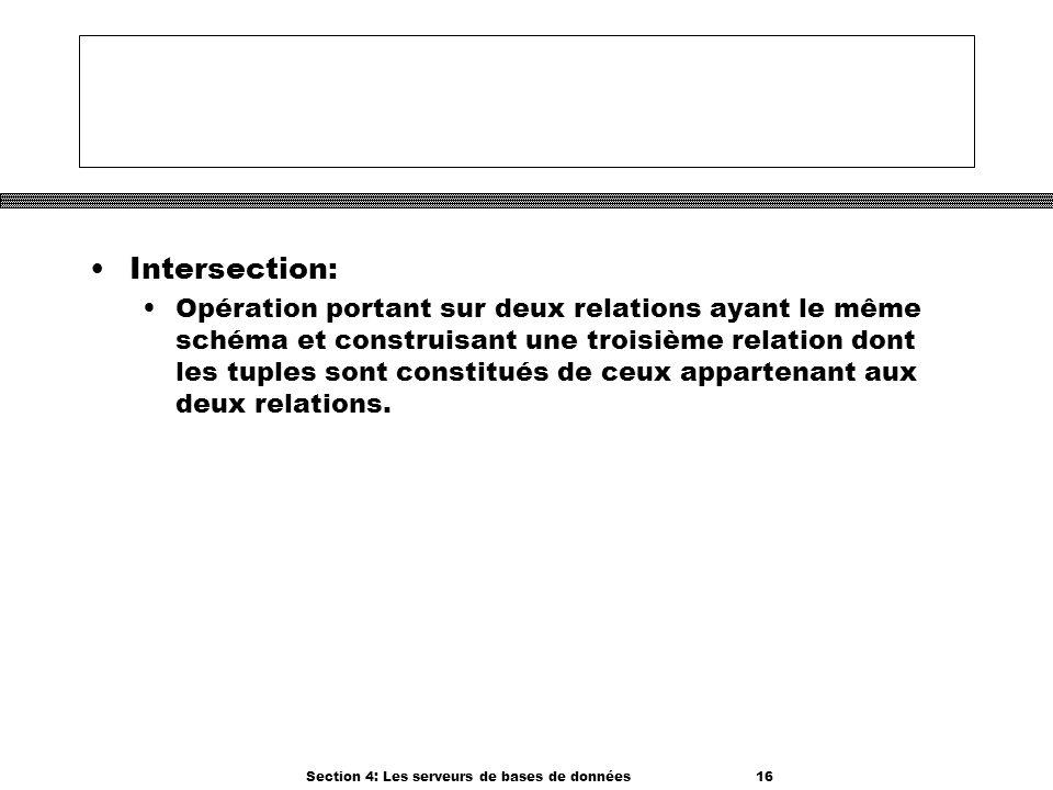 Section 4: Les serveurs de bases de données 16