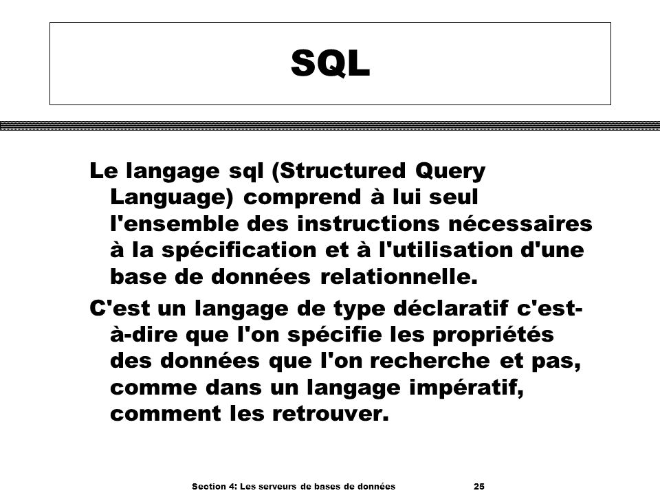 Section 4: Les serveurs de bases de données 25