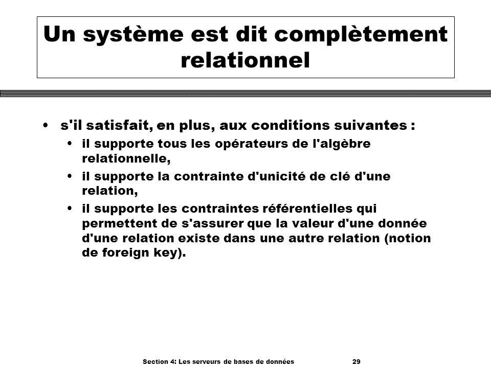 Un système est dit complètement relationnel