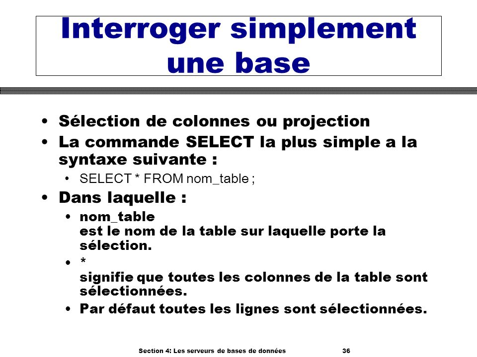 Interroger simplement une base