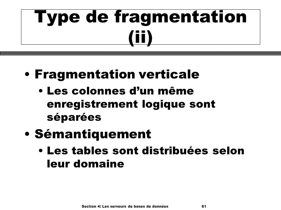 Type de fragmentation (ii)