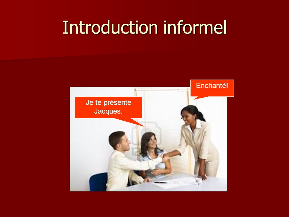 Introduction informel