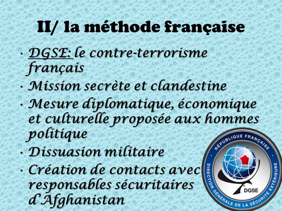 II/ la méthode française