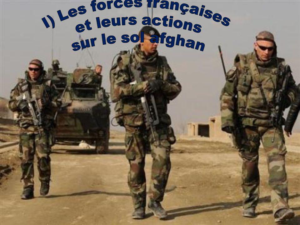 I) Les forces françaises