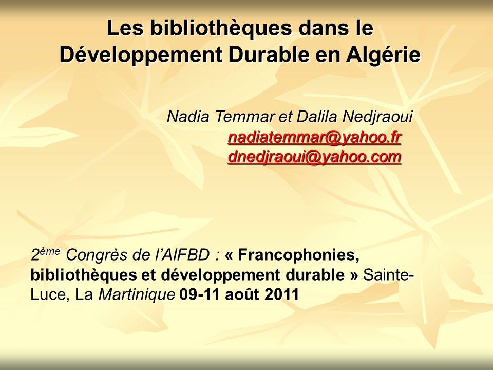 Les bibliothèques dans le Développement Durable en Algérie