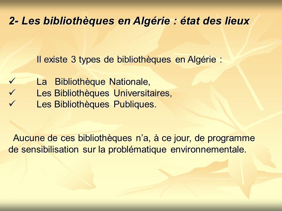 2- Les bibliothèques en Algérie : état des lieux