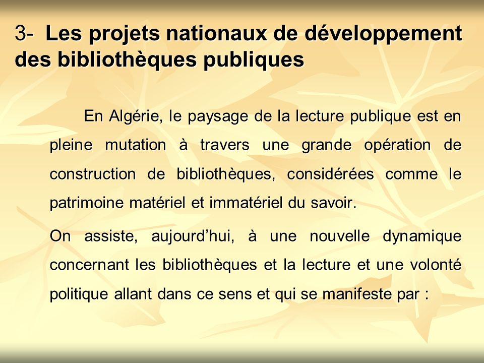 3- Les projets nationaux de développement des bibliothèques publiques