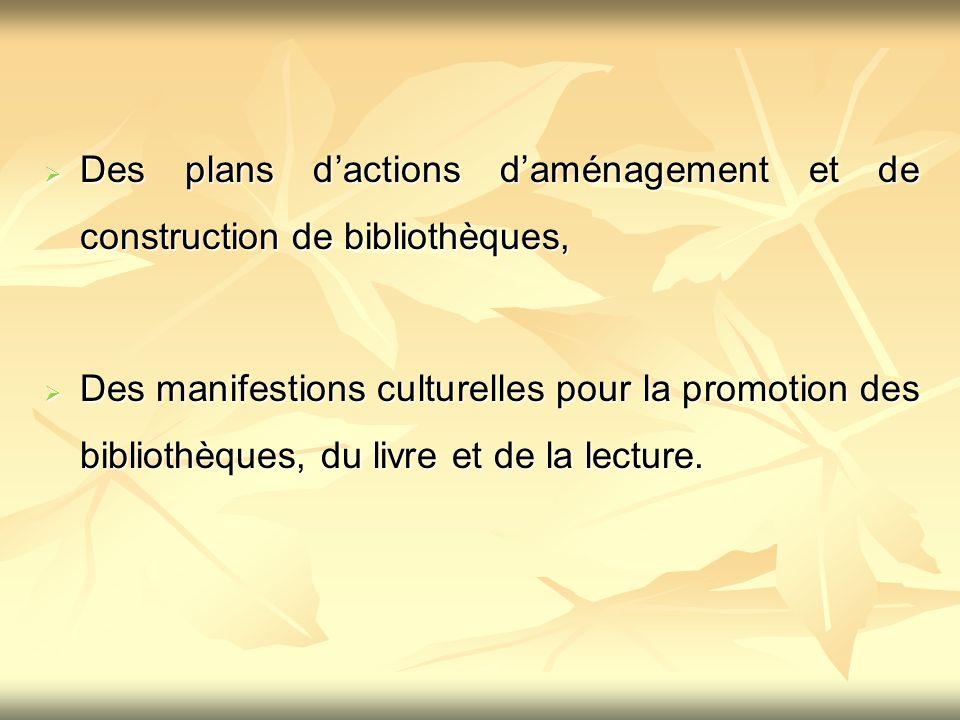 Des plans d'actions d'aménagement et de construction de bibliothèques,