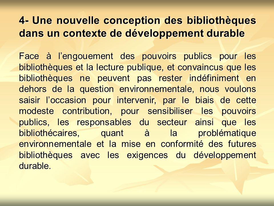 4- Une nouvelle conception des bibliothèques dans un contexte de développement durable