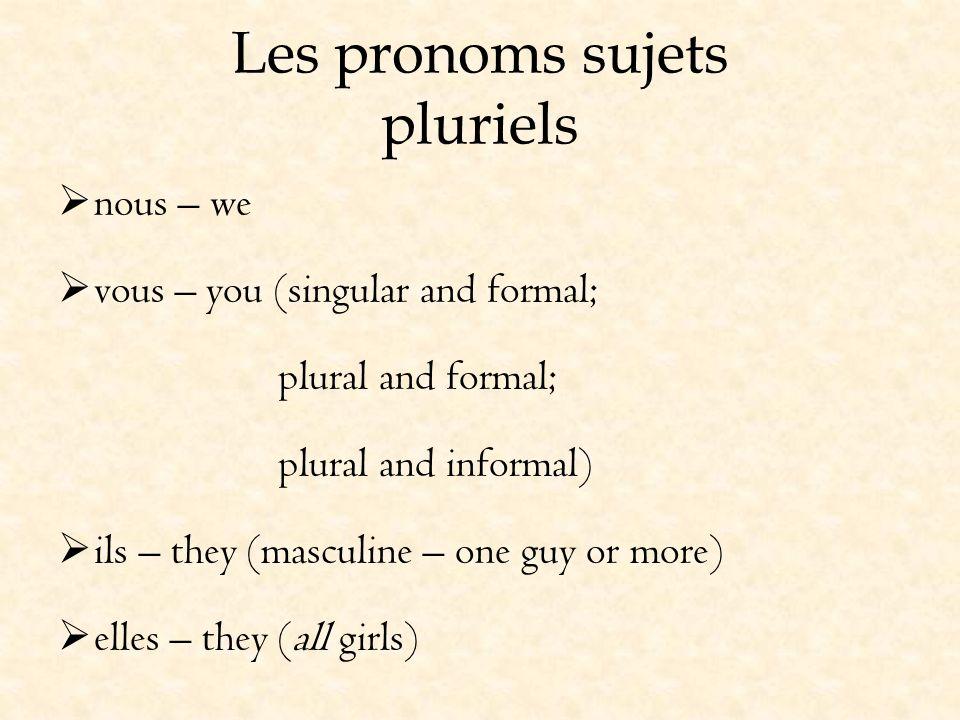 Les pronoms sujets pluriels