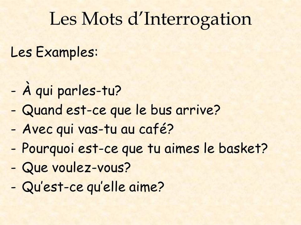 Les Mots d'Interrogation
