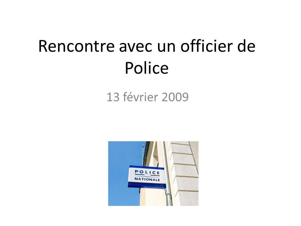 Rencontre avec un officier de Police