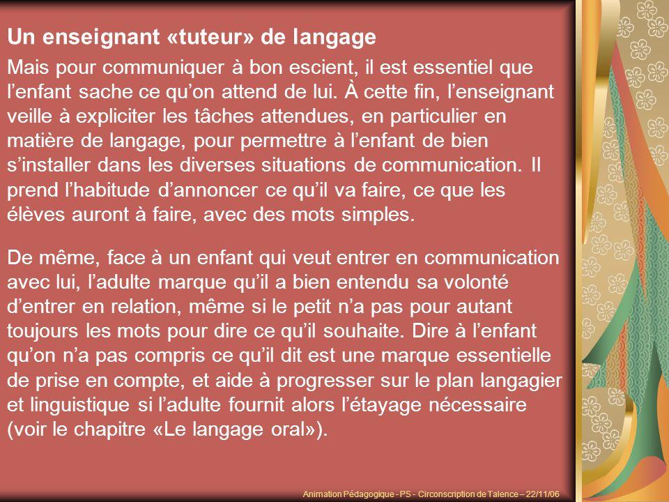 Un enseignant «tuteur» de langage