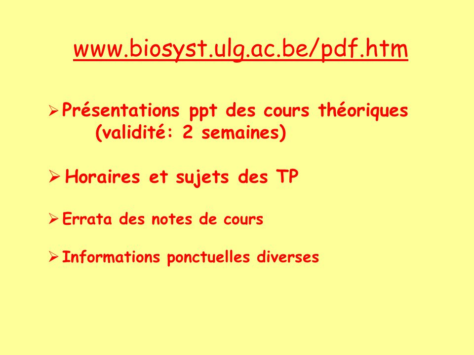 www.biosyst.ulg.ac.be/pdf.htm (validité: 2 semaines)
