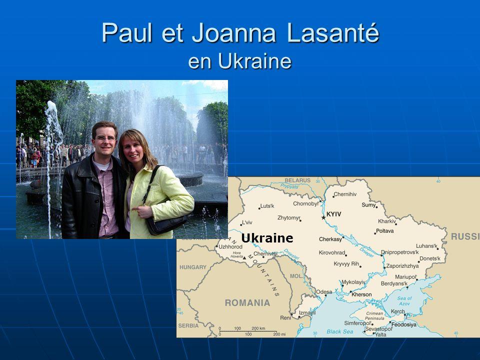 Paul et Joanna Lasanté en Ukraine