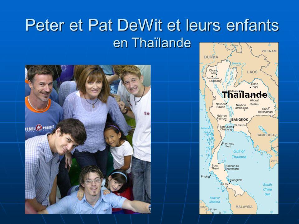 Peter et Pat DeWit et leurs enfants en Thaïlande