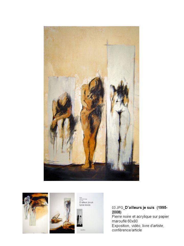 03.JPG_D'ailleurs je suis (1995-2008) Pierre noire et acrylique sur papier marouflé 60x80 Exposition, vidéo, livre d'artiste, conférence/article