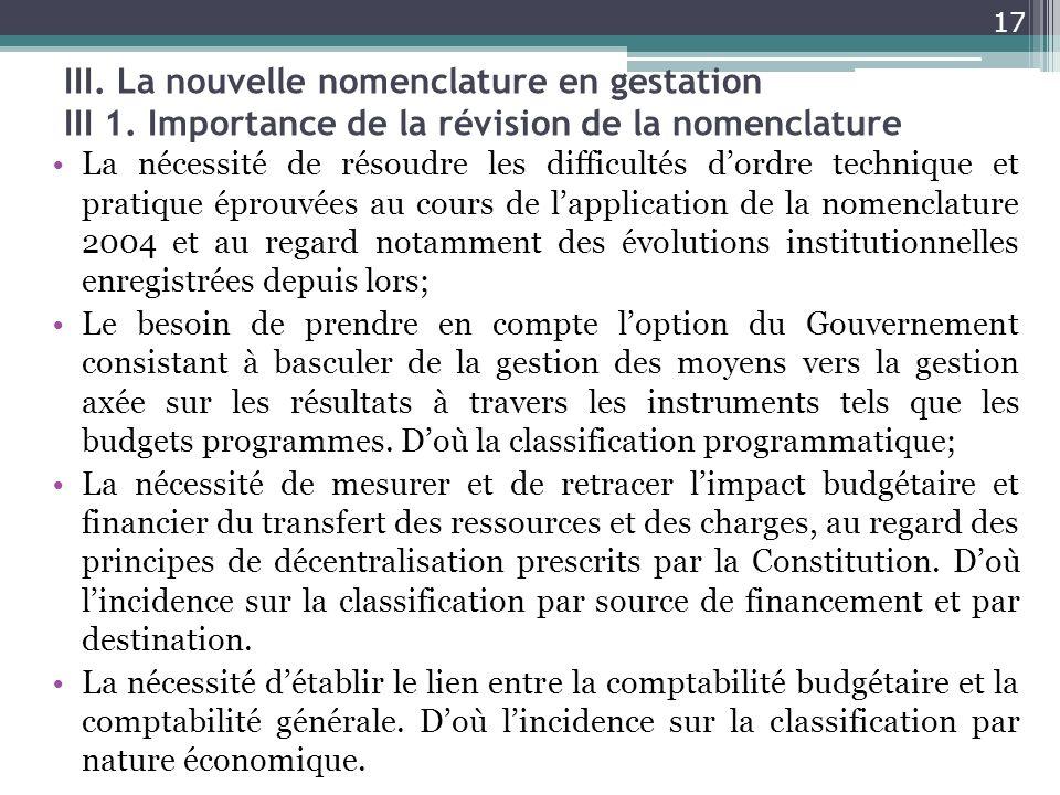 III. La nouvelle nomenclature en gestation III 1