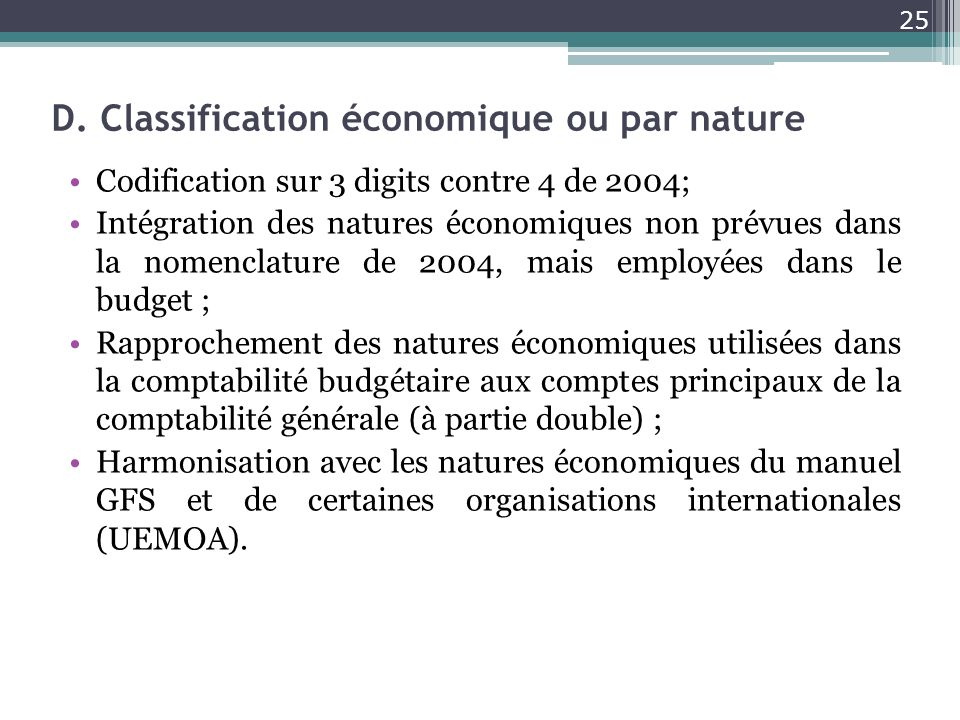 D. Classification économique ou par nature
