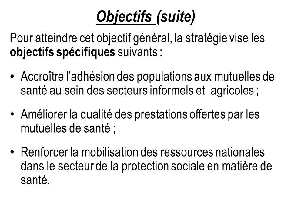 Objectifs (suite) Pour atteindre cet objectif général, la stratégie vise les. objectifs spécifiques suivants :
