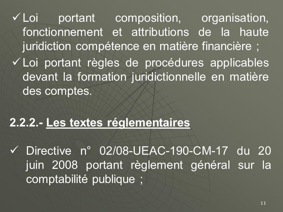 Loi portant composition, organisation, fonctionnement et attributions de la haute juridiction compétence en matière financière ;
