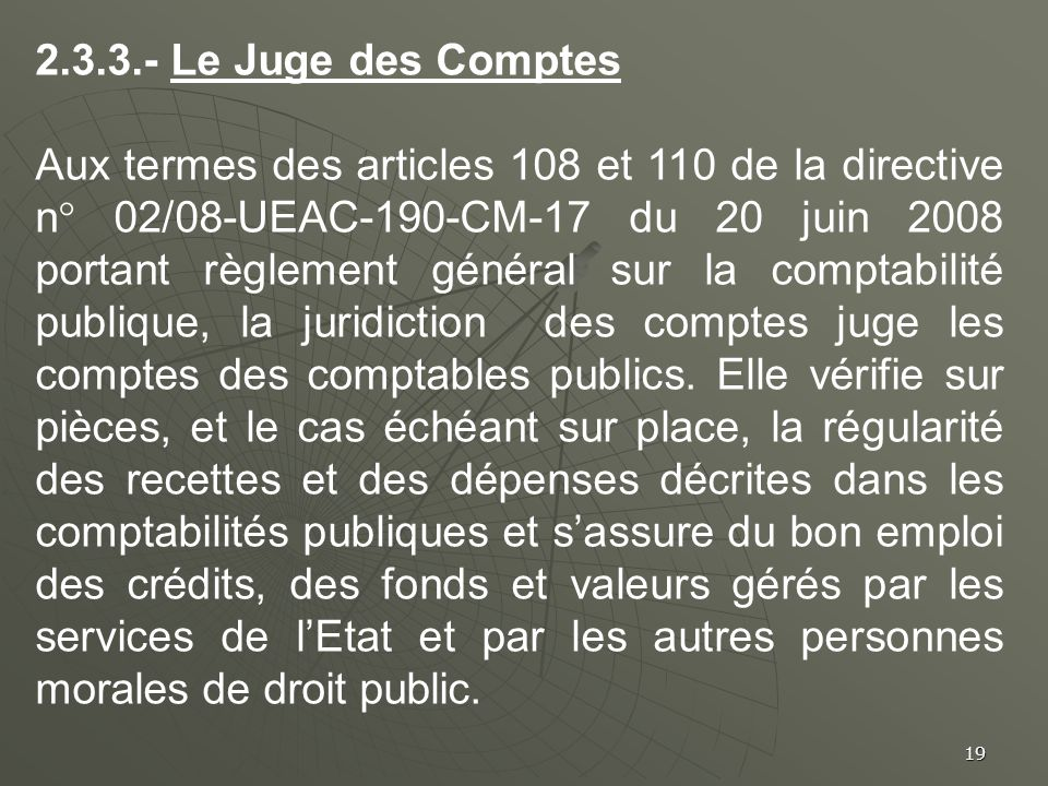 2.3.3.- Le Juge des Comptes