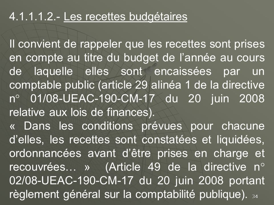 4.1.1.1.2.- Les recettes budgétaires