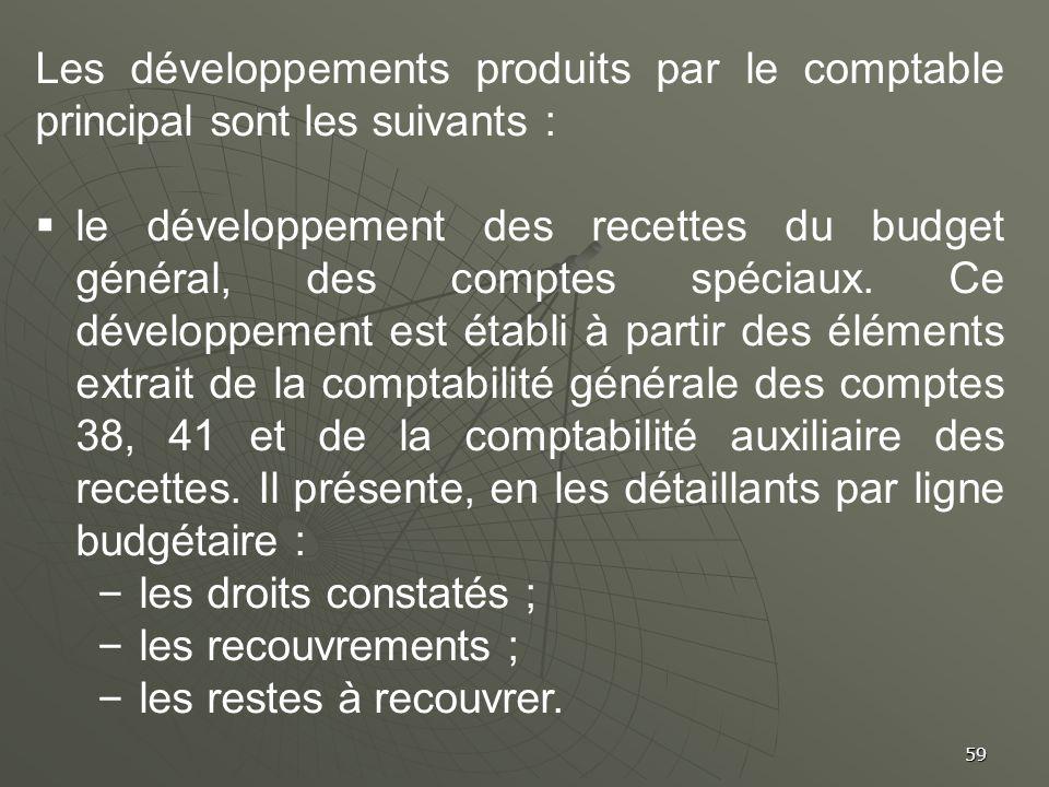 Les développements produits par le comptable principal sont les suivants :