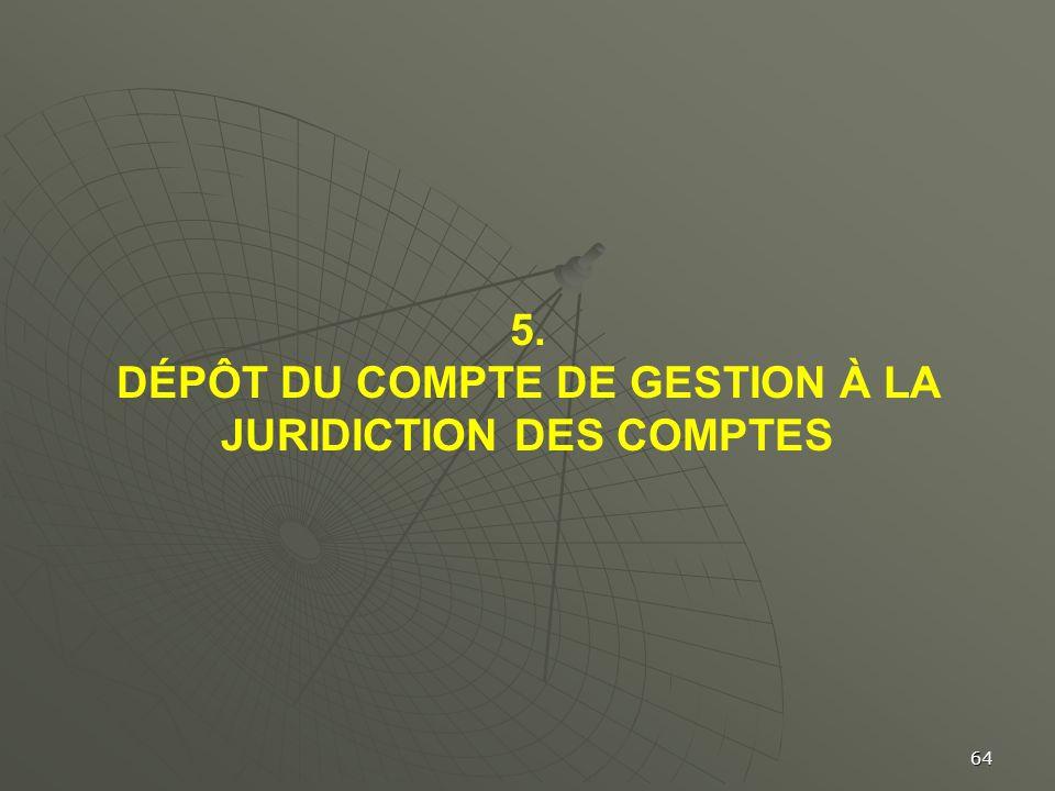 DÉPÔT DU COMPTE DE GESTION À LA JURIDICTION DES COMPTES