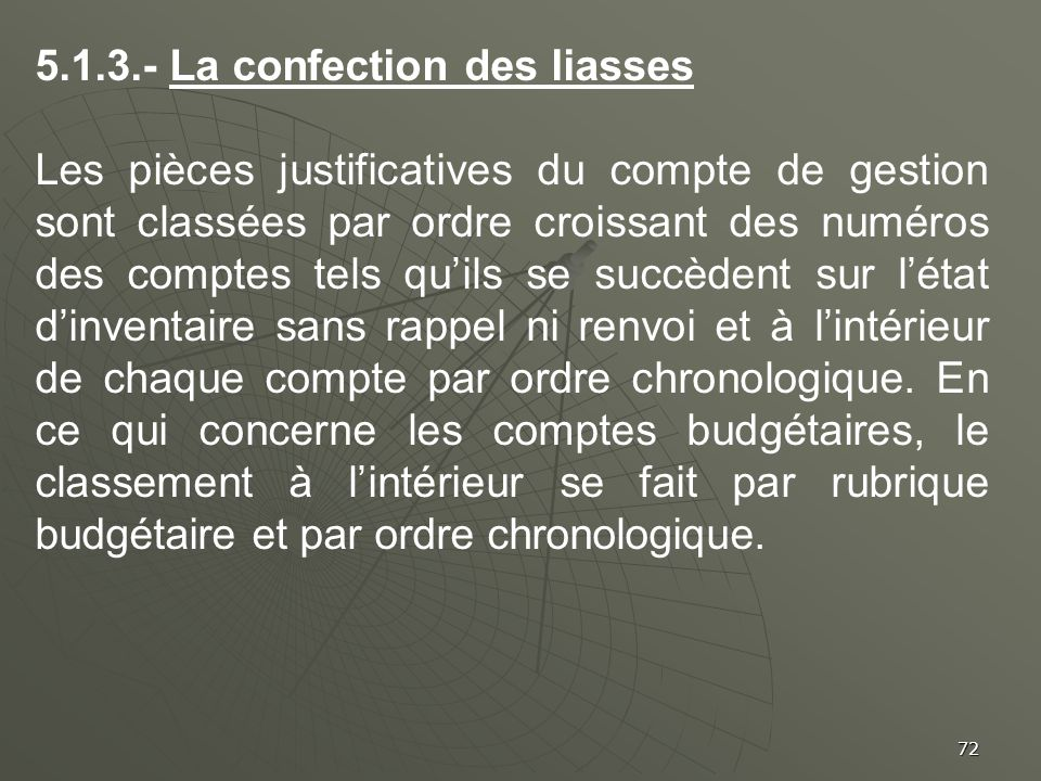 5.1.3.- La confection des liasses