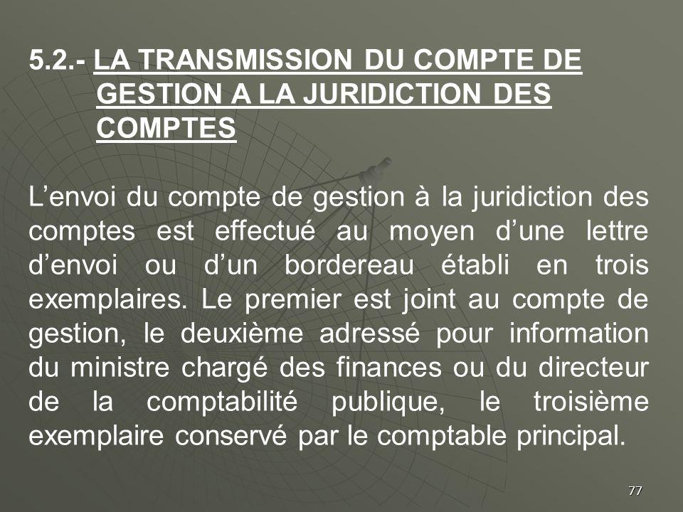 5.2.- La transmission du compte de gestion a la juridiction des comptes
