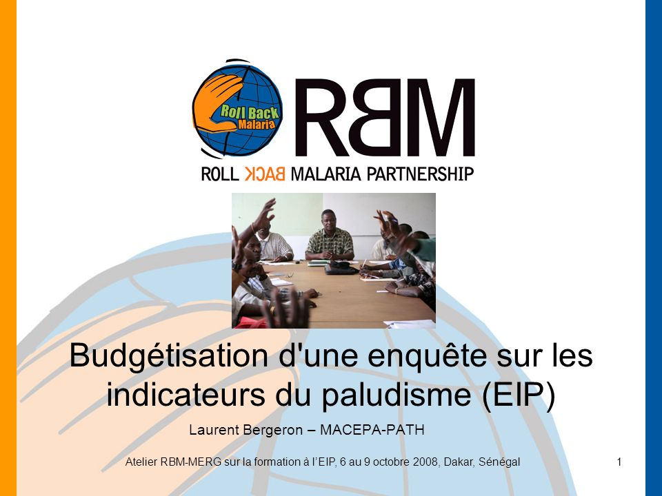 Budgétisation d une enquête sur les indicateurs du paludisme (EIP)