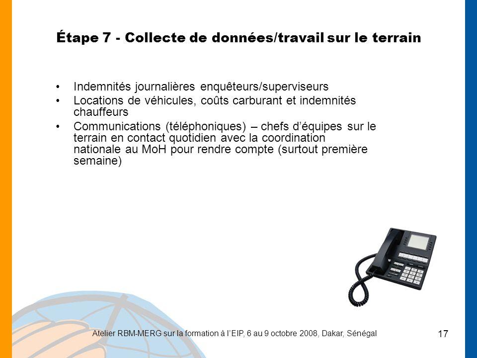 Étape 7 - Collecte de données/travail sur le terrain