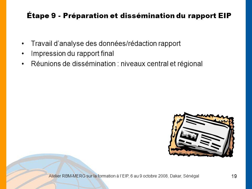 Étape 9 - Préparation et dissémination du rapport EIP