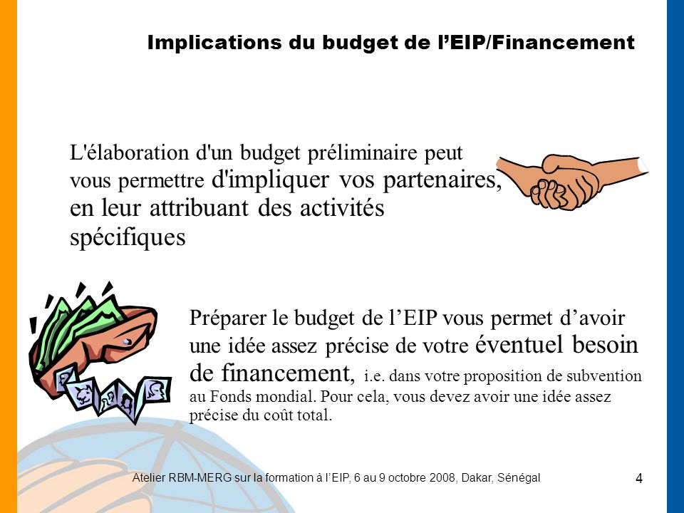Implications du budget de l'EIP/Financement