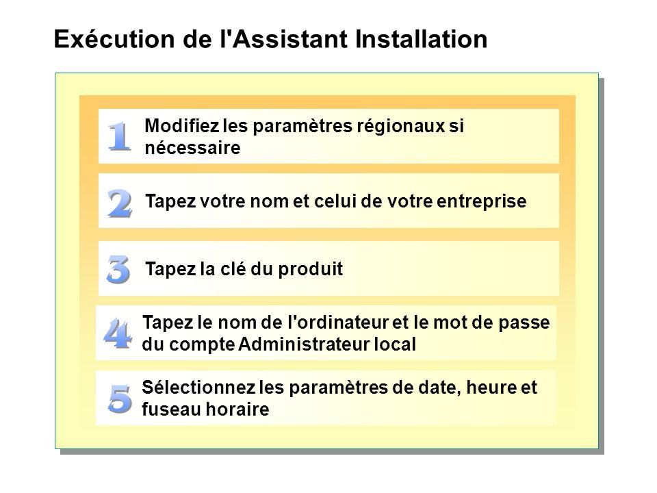 Exécution de l Assistant Installation