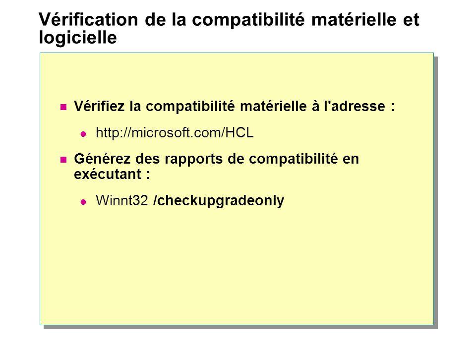 Vérification de la compatibilité matérielle et logicielle
