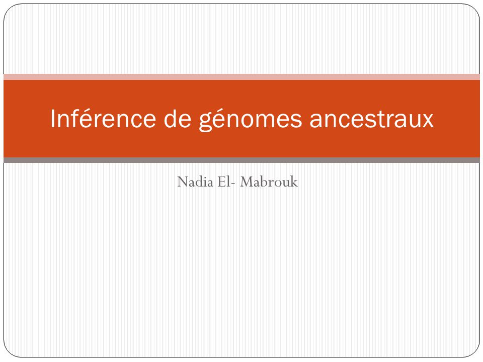 Inférence de génomes ancestraux