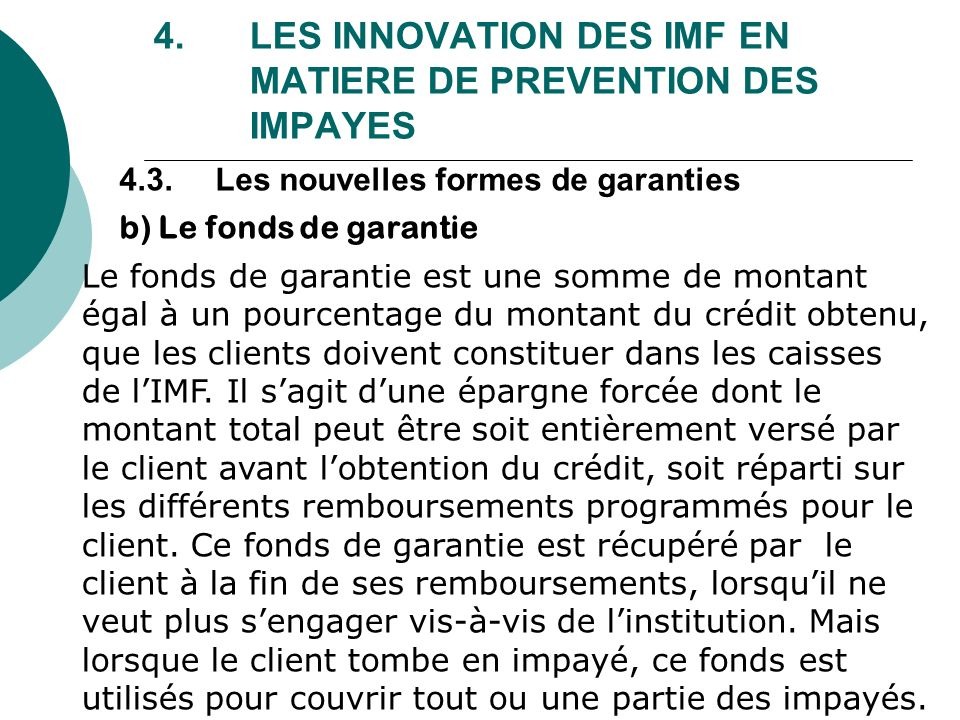 4. LES INNOVATION DES IMF EN MATIERE DE PREVENTION DES IMPAYES