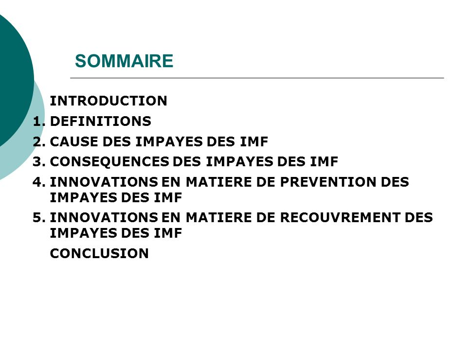 SOMMAIRE DEFINITIONS CAUSE DES IMPAYES DES IMF
