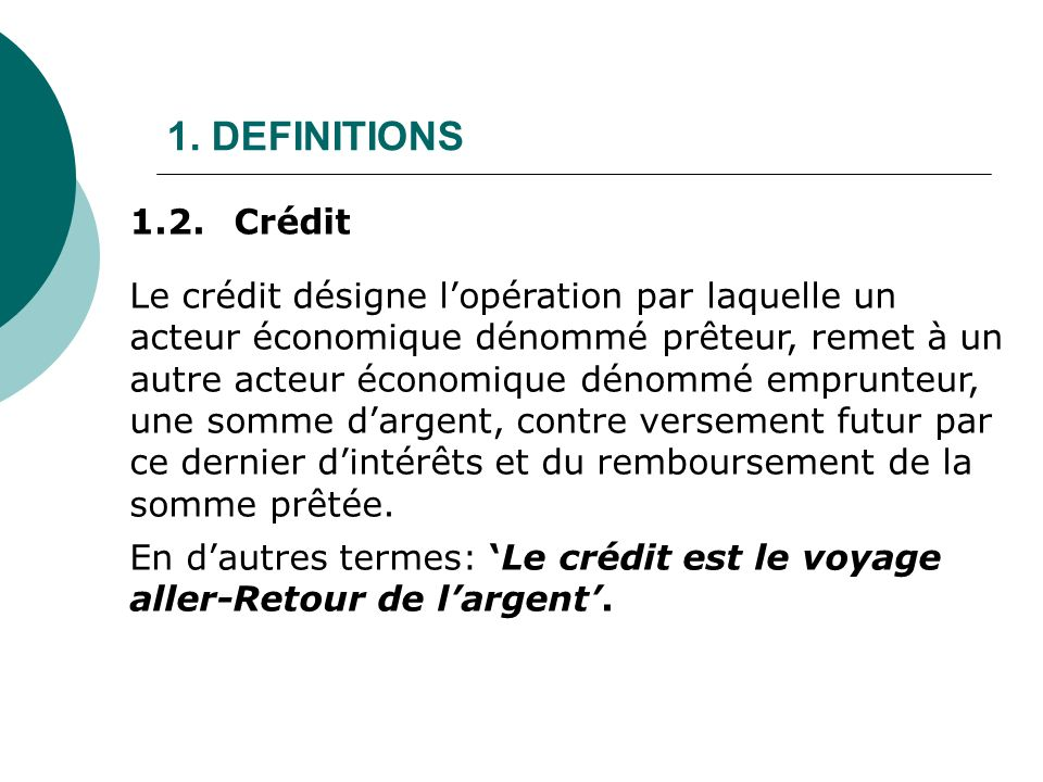 1. DEFINITIONS 1.2. Crédit.