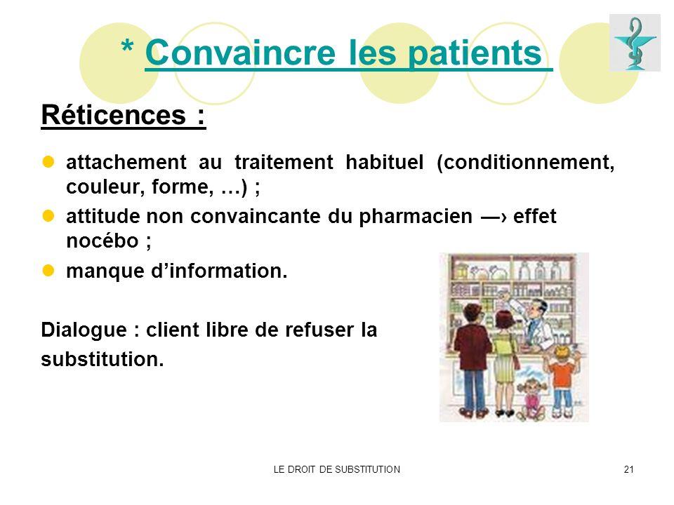 * Convaincre les patients
