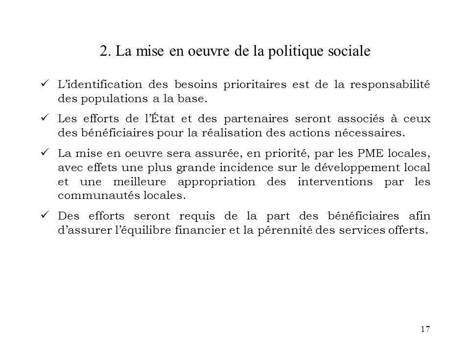 2. La mise en oeuvre de la politique sociale
