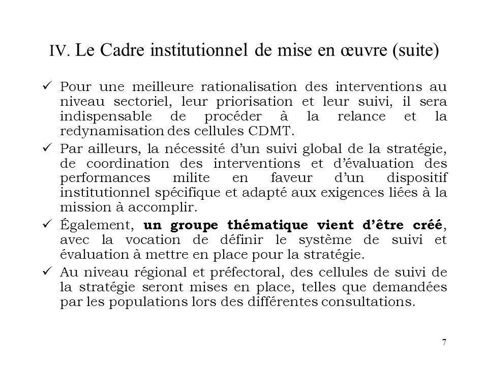 IV. Le Cadre institutionnel de mise en œuvre (suite)
