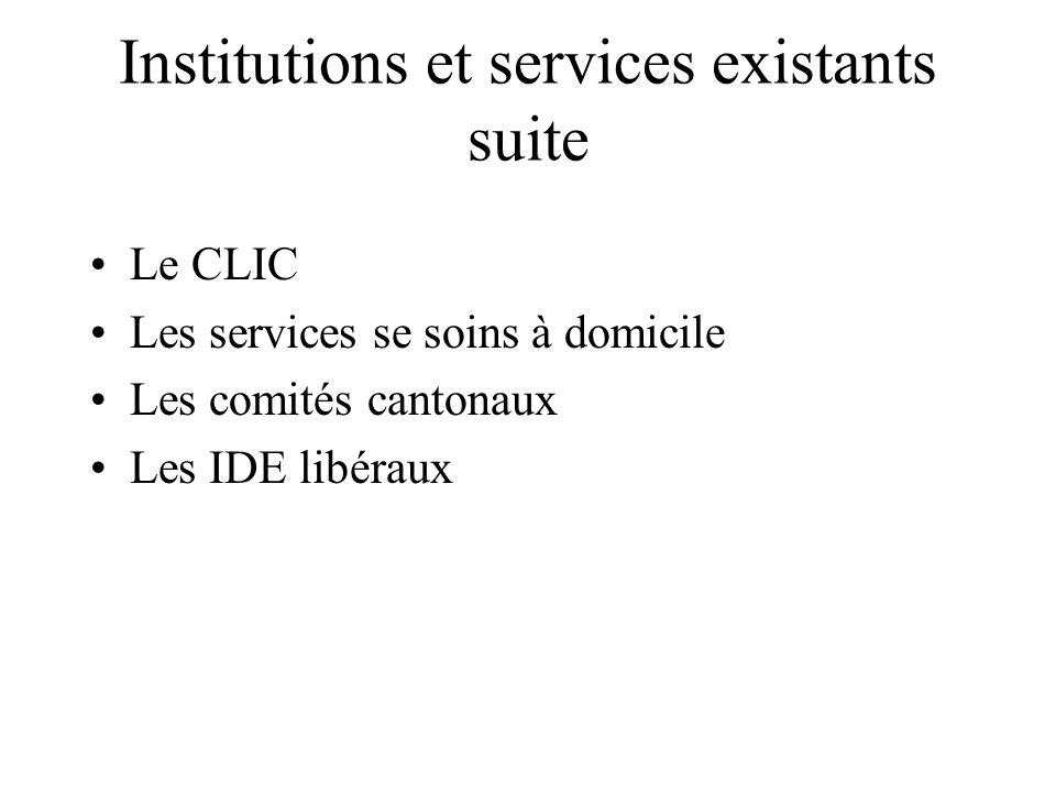 Institutions et services existants suite